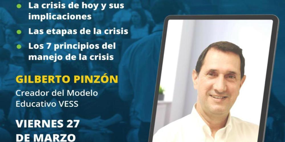 El líder en el manejo de la crisis: conversación online con Gilberto Pinzón