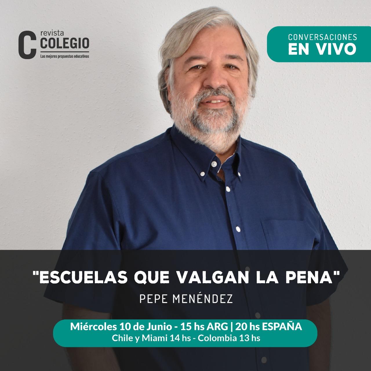 Pepe Menéndez presenta Escuelas que valgan la pena