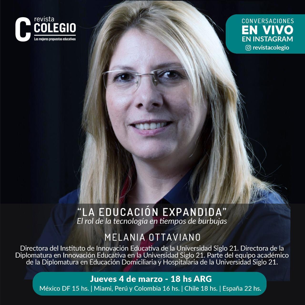 Melania Ottaviano conversará este jueves 4 de marzo en vivo con Revista Colegio